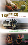 Traffick the illicit movement of people and things