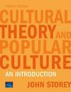 Cultural theory and popular culture an introduction