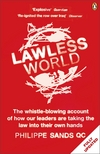 Lawless world making and breaking global rules