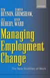 Managing employment change the new realities of work