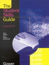 The student skills guide/ Sue Drew and Rosie Bingham