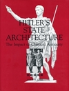 Hitler<U+2019>s state architecture the impact of classical antiquity
