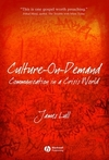 Culture-on-demand communication in a crisis world