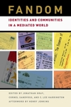 Fandom identities and communities in a mediated world