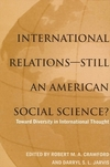 International relations--still an American social science? toward diversity in international thought
