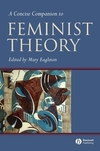 A concise companion to feminist theory