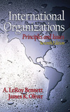 International organizations principles and issues A. LeRoy Bennett, James K. Oliver
