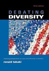 Debating diversity clashing perspectives on race and ethnicity in America