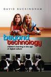 Beyond technology children's learning in the age of digital culture