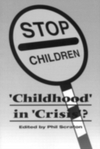 """Childhood"" in ""crisis""?"