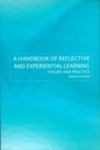 A handbook of reflective and experiential learning theory and practice