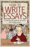 How to write essays a step-by-step guide for all levels, with sample essays