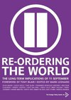 Re-ordering the world the long-term implications of 11 September