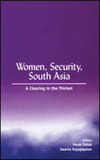 Women, security, South Asia a clearing in the thicket