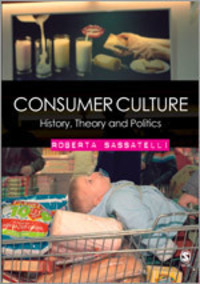 Consumer culture history, theory and politics