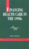 Financing health care in the 1990s