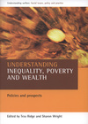 Understanding inequality, poverty and wealth policies and prospects