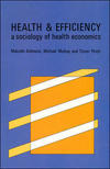Health and efficiency a sociology of health economics