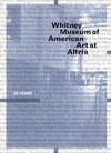 Whitney Museum of American Art at Altria 25 years