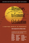 Alternatives to economic globalization a better world is possible: a report of the International Forum on Globalization