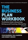 The business plan workbook; the definitive guide to researching, writing up and presenting a winning plan
