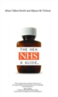 The new NHS; a guide