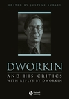 Dworkin and his critics with replies by Dworkin