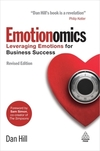 Emotionomics leveraging emotions for business success