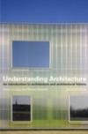 Understanding architecture an introduction to architecture and architectural history