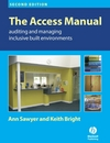 The access manual auditing and managing inclusive built environments
