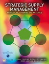 Strategic supply management; principles, theories and practice