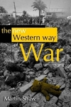 The new Western way of war risk-transfer war and its crisis in Iraq