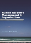 Human resource management in organisations the theory and practice of high performance