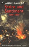 Satire and sentiment, 1660-1830 stress points in the English Augustan tradition