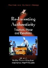 Re-investing authenticity tourism, place and emotions