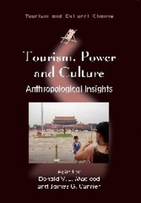 Tourism, power, and culture anthropological insights