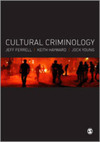 Cultural criminology an invitation