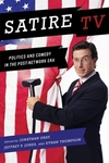 Satire TV politics and comedy in the post-network era