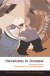 Transitions in context leaving home, indpendence and adulthood