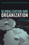 Globalization and organization; world society and organizational change