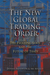 The new global trading order the evolving state and the future of trade