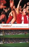 Fanatics! power, identity and fandom in football