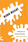 Kids rule! Nickelodeon and consumer citizenship