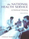 The National Health Service a political history