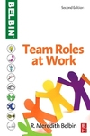 Team roles at work/ R. Meredith Belbin