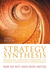 Strategy synthesis resolving strategy paradoxes to create competitive advantage: text and readings