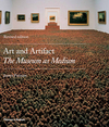 Art and artifact the museum as medium