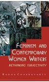 Feminism and contemporary women writers rethinking subjectivity