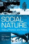 Social nature theory, practice, and politics