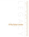 Legacy the Emily Fisher Landau Collection